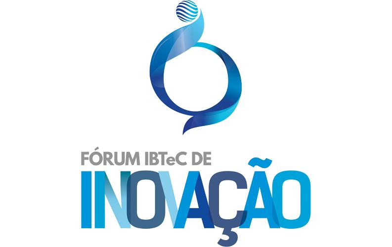 Fórum IBTeC de Inovação
