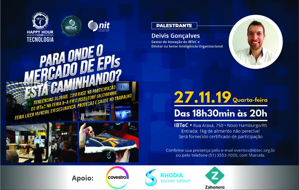Tendências globais para o mercado de EPIs será tema do Happy Hour com Tecnologia do IBTeC na próxima quarta-feira, 27 de novembro