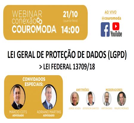 Lei Geral de Proteção de Dados Pessoais será tema central do próximo Conexão COUROMODA, dia 21, a partir das 14h