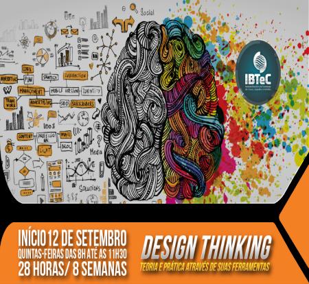 Design Thinking como ferramenta criativa para a solução de problemas será tema de curso no IBTeC