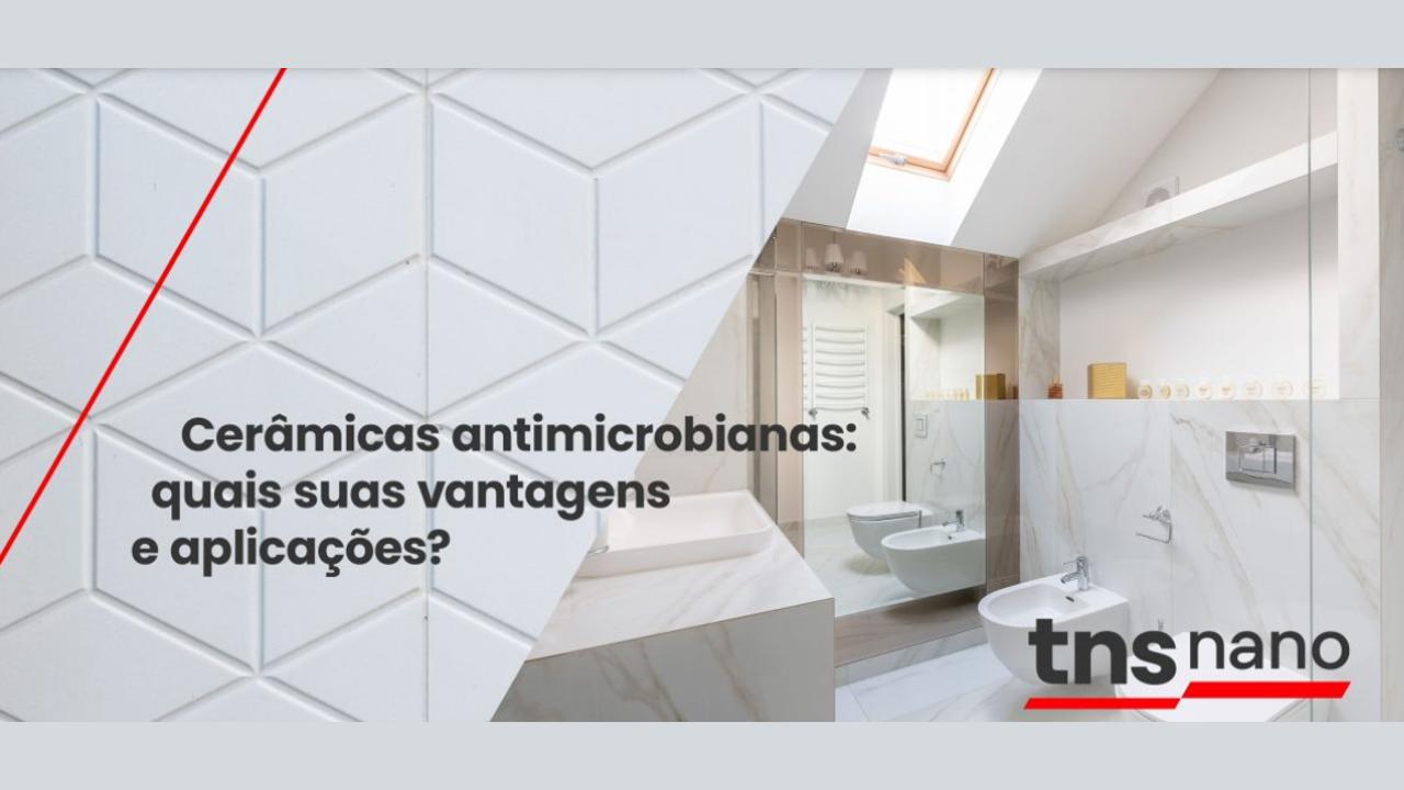 TNS Nano apresentaaditivo antivírus para cerâmicasusadas em louças e revestimentos