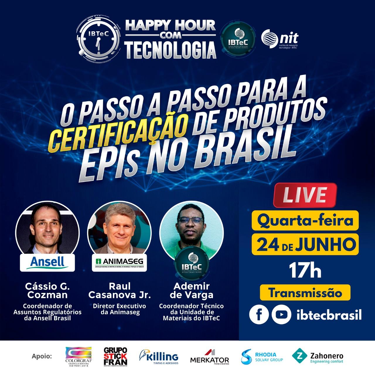 LIVE! O passo a passo para a certificação de produtos EPIs no Brasil - 24/06 (4ª feira) / 17h